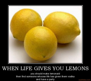When Life Gives You Lemons image - Humor, satire, parody