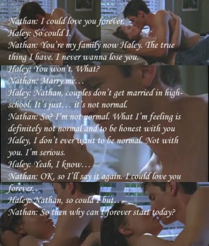 One Tree Hill Quotes i could love you forever
