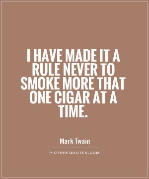 Rules Quotes Smoke Quotes Cigar Quotes Mark Twain Quotes