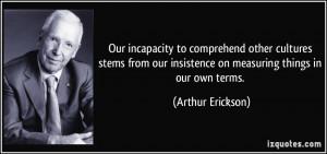 More Arthur Erickson Quotes