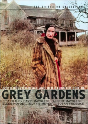 What's the Deal with Grey Gardens?
