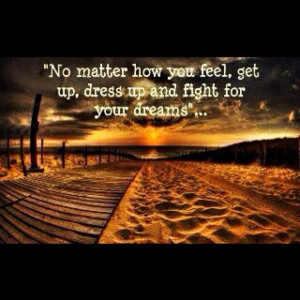 Fight for your #dreams