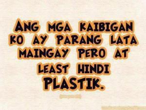 Kaibigan Quotes , Plastik Quotes