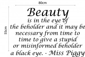 Details about MISS PIGGY QUOTE WALL STICKER BEAUTY IS IN THE EYE OF ...
