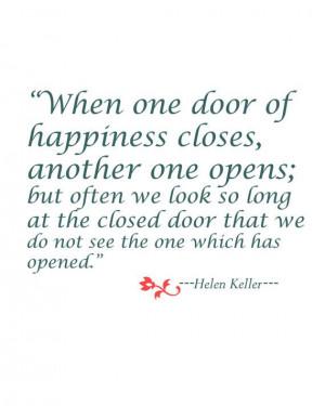 Helen Keller Quote on happiness. So true.