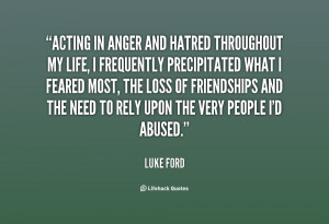 quotes about anger and hatred source http quotes lifehack org quote ...