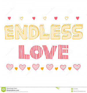 Endless love, quote, inspirational poster, typographical design ...