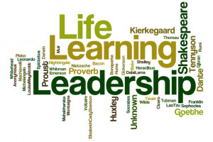 Leadership, Learning, Life