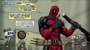 You gotta love Deadpool with his insane comedy. I can relate.