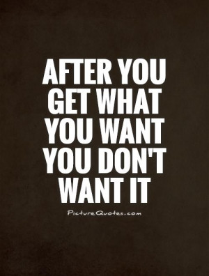 getting what i want quotes