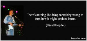 More David Knopfler Quotes