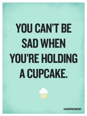 Cupcakes. Inspirational divorce quote