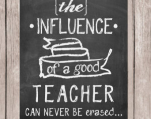 gift, Teacher quote, Teacher printable, The influence of a teacher ...