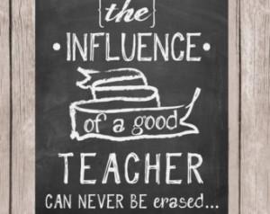 gift, Teacher quote, Teacher printable, The influence of a teacher ...