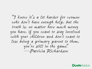 Patricia Richardson Quotes