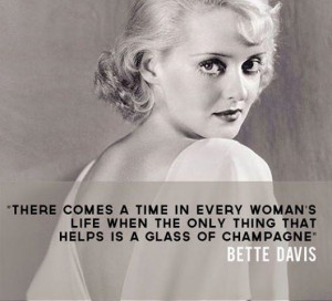 Betty davis, celebrity, actress, quotes, sayings, woman, time, wise