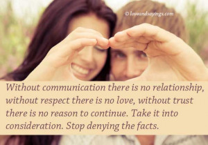 Without communication there is no Relationships