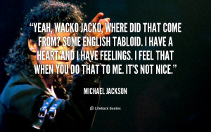 quote-Michael-Jackson-yeah-wacko-jacko-where-did-that-come-91037.png