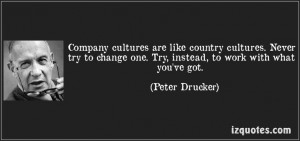 quote-company-cultures-are-like-country-cultures-never-try-to-change ...