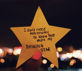 ... Need Astronomy to know that you're my Shining Star ~ Astrology Quote