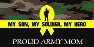 My son, My soldier , My hero