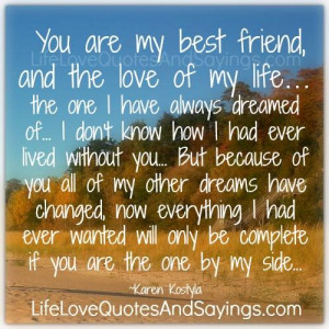 You are my best friend..