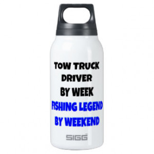 Fishing Legend Tow Truck Driver 10 Oz Insulated SIGG Thermos Water ...
