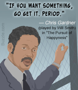 Memorable Quotes from 'The Pursuit of Happyness'