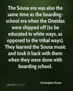 Christopher Moore - The Sousa era was also the same time as the ...