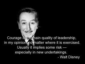 ... . In honour of this, I gathered some quotes from Walt Disney himself
