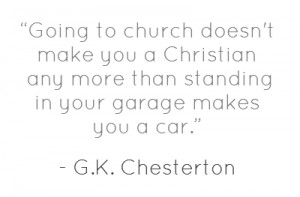 Going to church doesn't make you a Christian any more