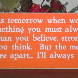 ... Quote If ever there is tomorrow ..... Inspirational Quote Sign You