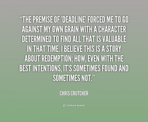 Deadline Chris Crutcher Quotes