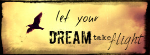 Dreams Motivational Timeline Cover: Let your Dreams take flight
