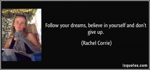 More Rachel Corrie Quotes