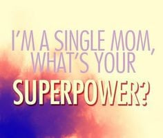 single mom qoutes proud single mom quotes images more single mom are ...