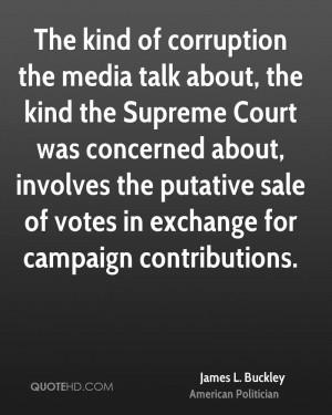 james-l-buckley-james-l-buckley-the-kind-of-corruption-the-media-talk ...
