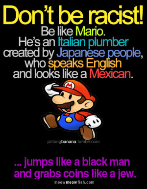 Don't be RACIST!!