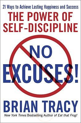 Book Review: No Excuses! The Power of Self-Discipline