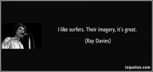 More Ray Davies Quotes