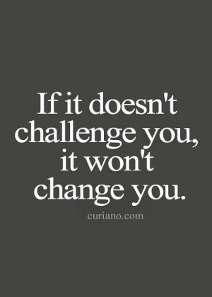 Challenge Quote, Challenges, Life, Inspiration, Quotes, Change ...