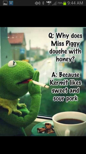 Kermit The Frog And Miss Piggy Quotes Miss Piggy Kermit