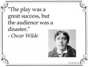 Theatre Quotes Oscar wilde theatre quote.
