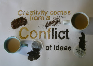 Quote Poster, Creativity Comes from a Conflict of Ideas