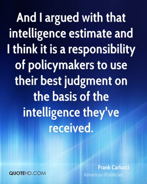 Frank Carlucci Intelligence Quotes