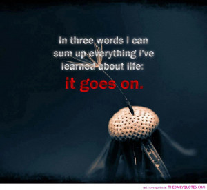 life goes on quotes great sayings picture quote pics images