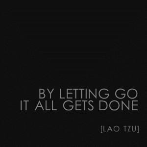 Lao tzu quotes letting go