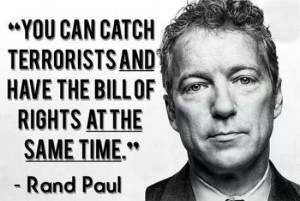 You can catch terrorists and have the bill of rights at the same time.
