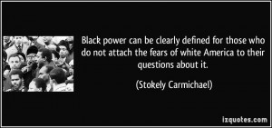 Black power can be clearly defined for those who do not attach the ...