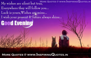 Good Evening Wishes, Evening Quotes, Thoughts, Good Evening Pictures ...